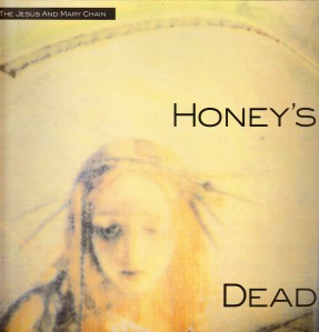 honeys dead